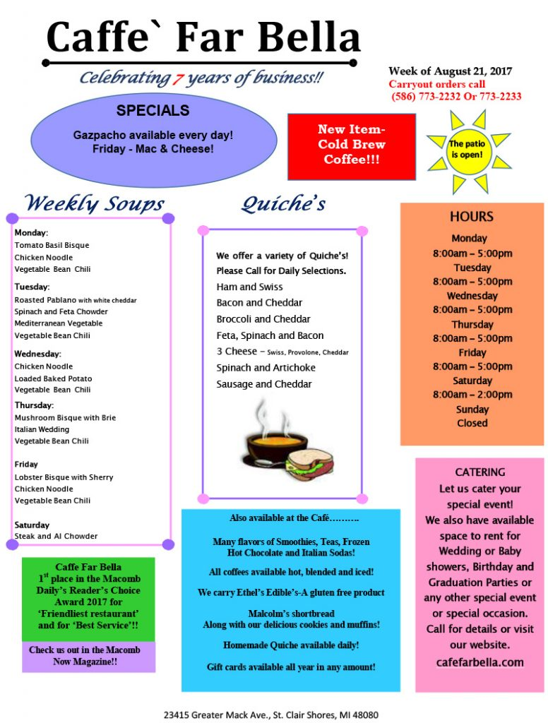 Caffe Far Bella specials for the week of August 21, 2017
